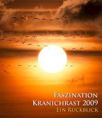FASZINATION KRANICHRAST 2009 - Ein Rückblick