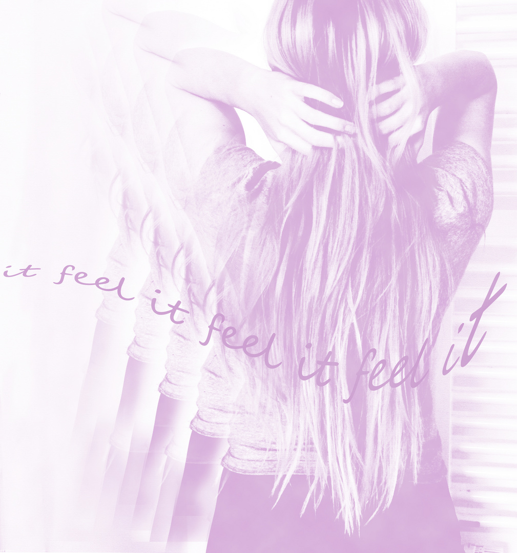 feel it ...