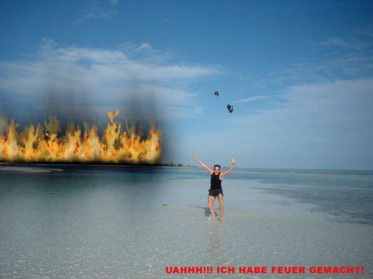 Feuer gemacht