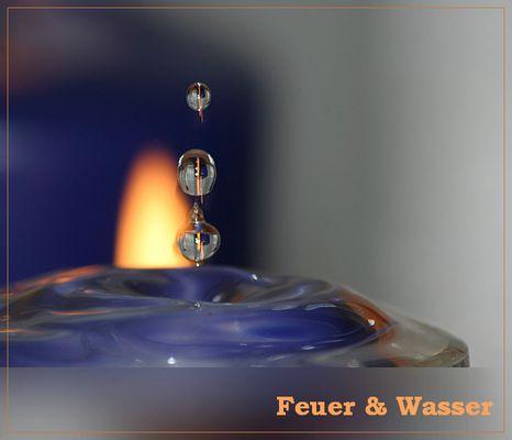 Feuer & Wasser