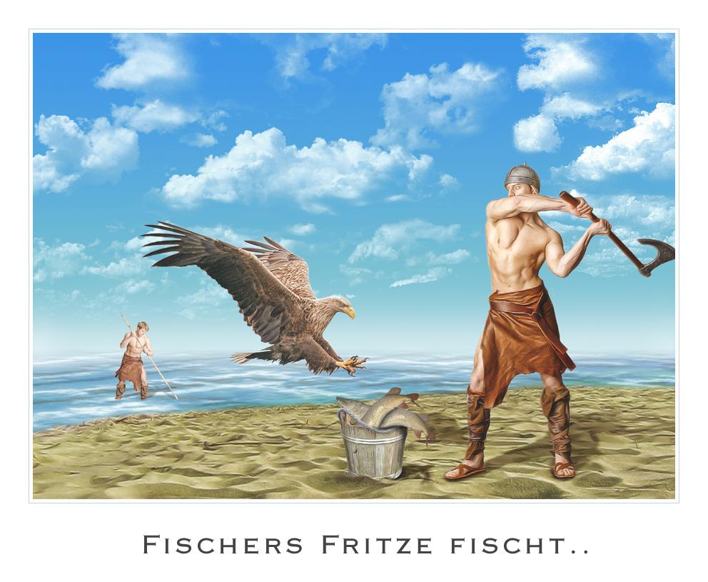 Fischers Fritze fischt...