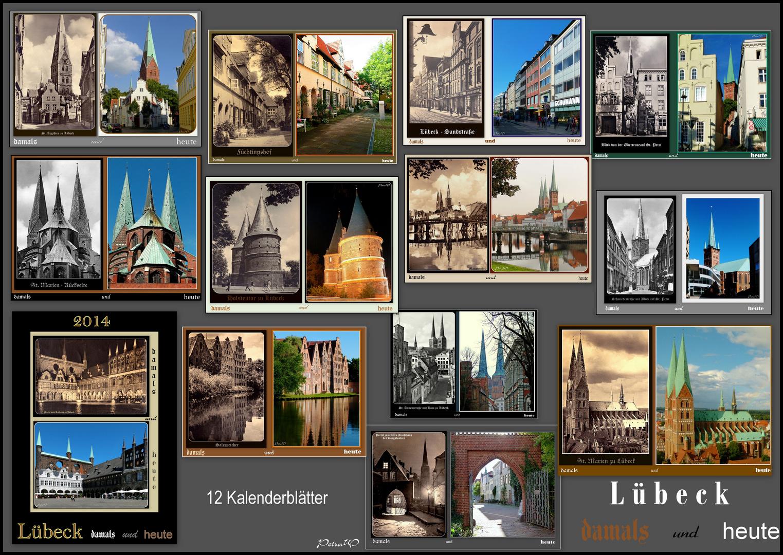 Fotokalender 2014 - Lübeck - damals und heute