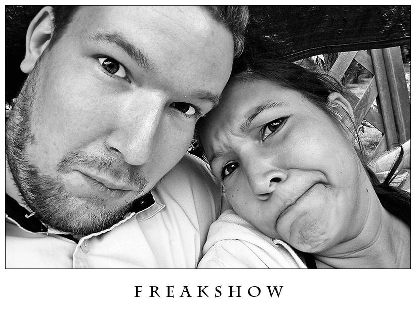 Freakshow ;)