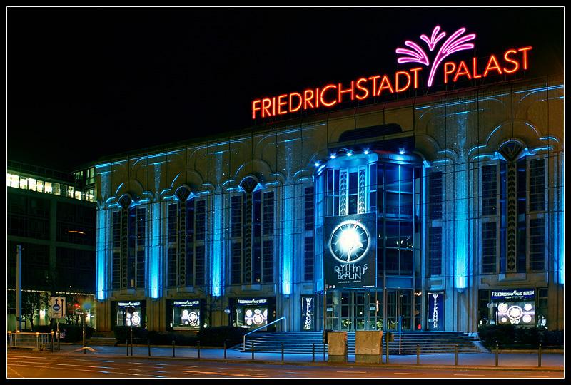 friedrichstadtpalast berlin foto bild architektur architektur bei nacht motive bilder auf. Black Bedroom Furniture Sets. Home Design Ideas