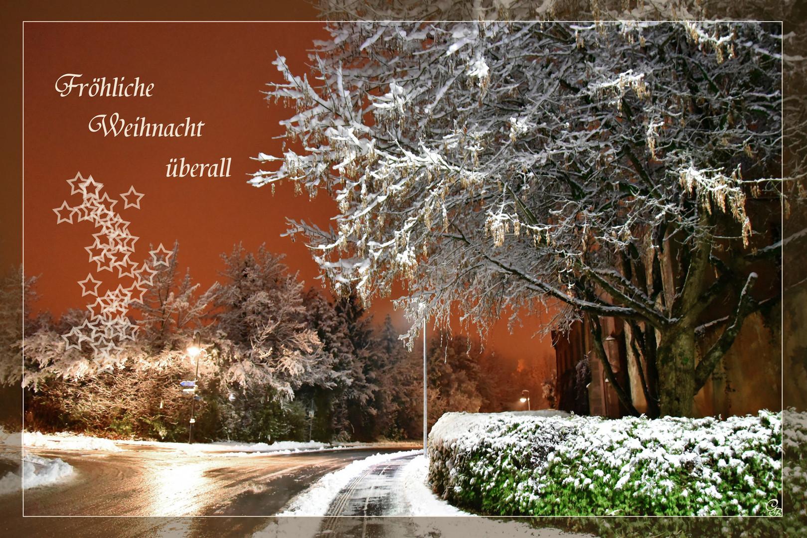 Fröhliche Weihnacht überall......