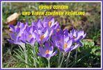 Frohe Ostern und einen schönen Frühling