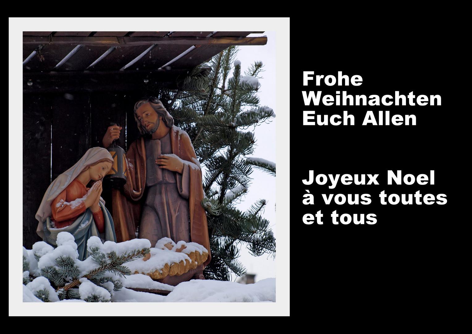 Frohe Weihnachten - Joyeux Noel