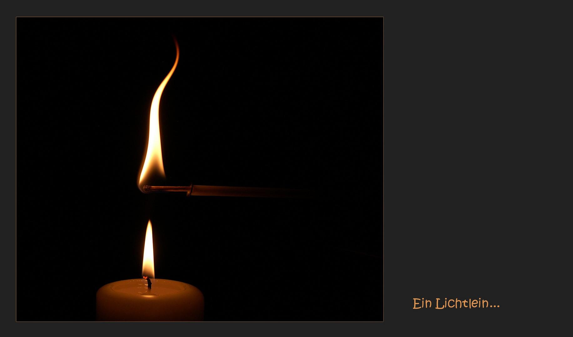 Für jeden ein wenig Licht und Wärme :-)