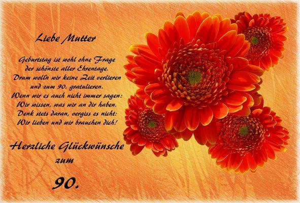 Für meine liebe Mutter zum 90. Geburtstag