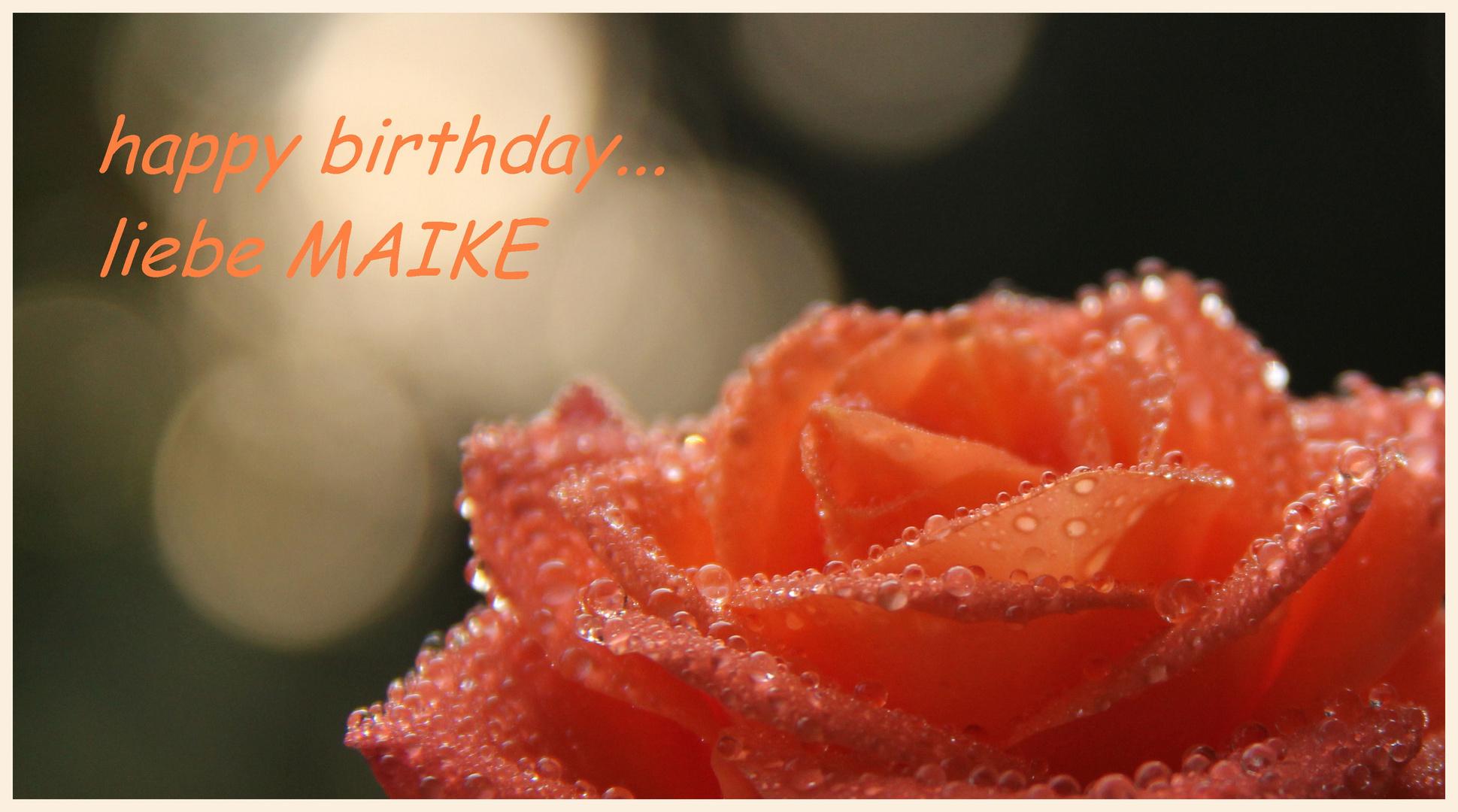 Geburtstagsgrüße für Maike....