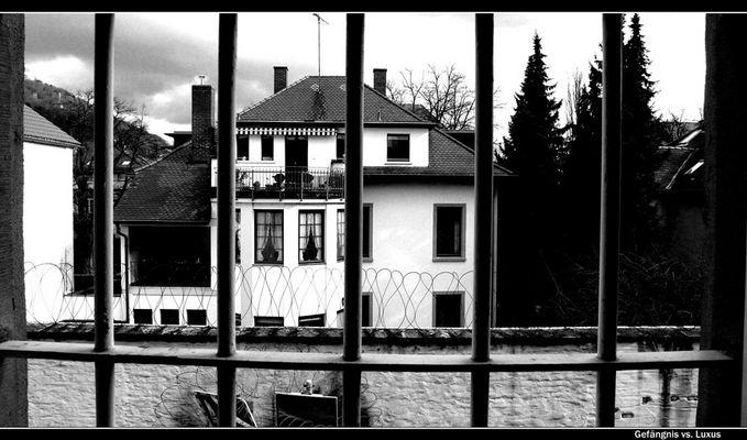 Gefängnis vs. Luxus