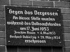 Gegen das Vergessen - Volksaufstand 17. Juni 1953