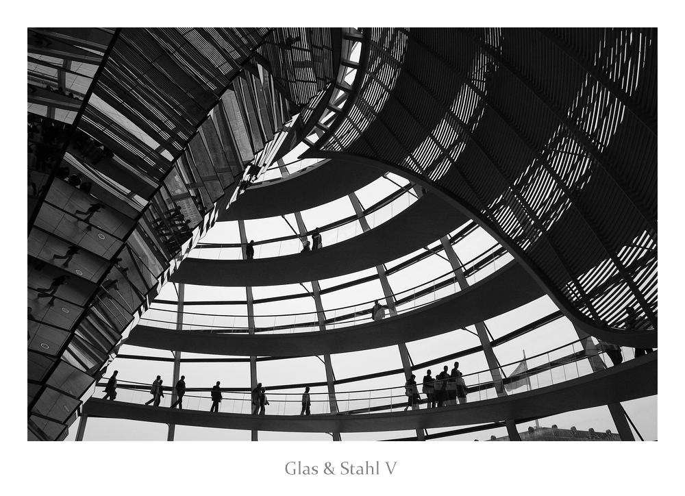 Glas & Stahl V
