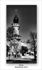 Görlitz, Stadt der Türme - Reichenbacher Turm