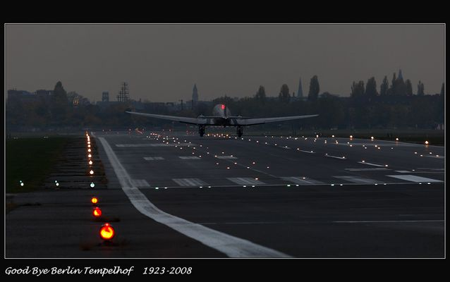 Good Bye Tempelhof