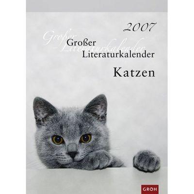 Großer Literaturkalender Katzen 2007