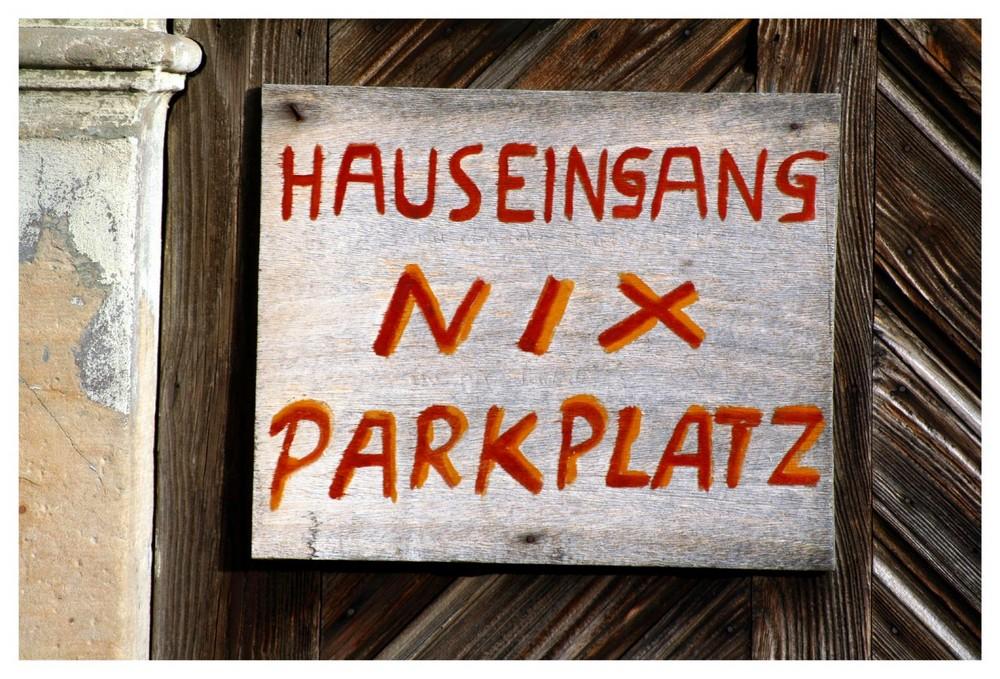 Hauseingang - Nix Parkplatz