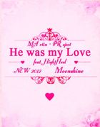 He was my Love