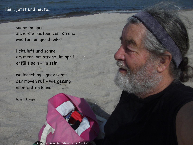 hier und heute / erster Strandbesuch / Aprilsonne und Haiku-Gefühle