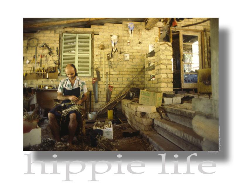 Hippie Life - Man at Work