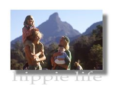 Hippie Life - Meeting at Mount Warning