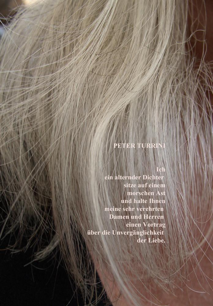 Ich, ein alternder Dichter
