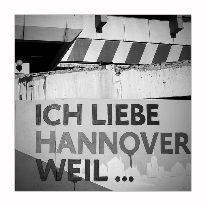 Liebe Hannover ich liebe hannover foto bild fotokunst monochrome