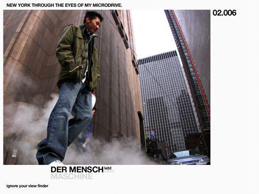 Ignore Your Viewfinder -> Der Mensch -> lebt