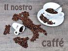 Il nostro caffé