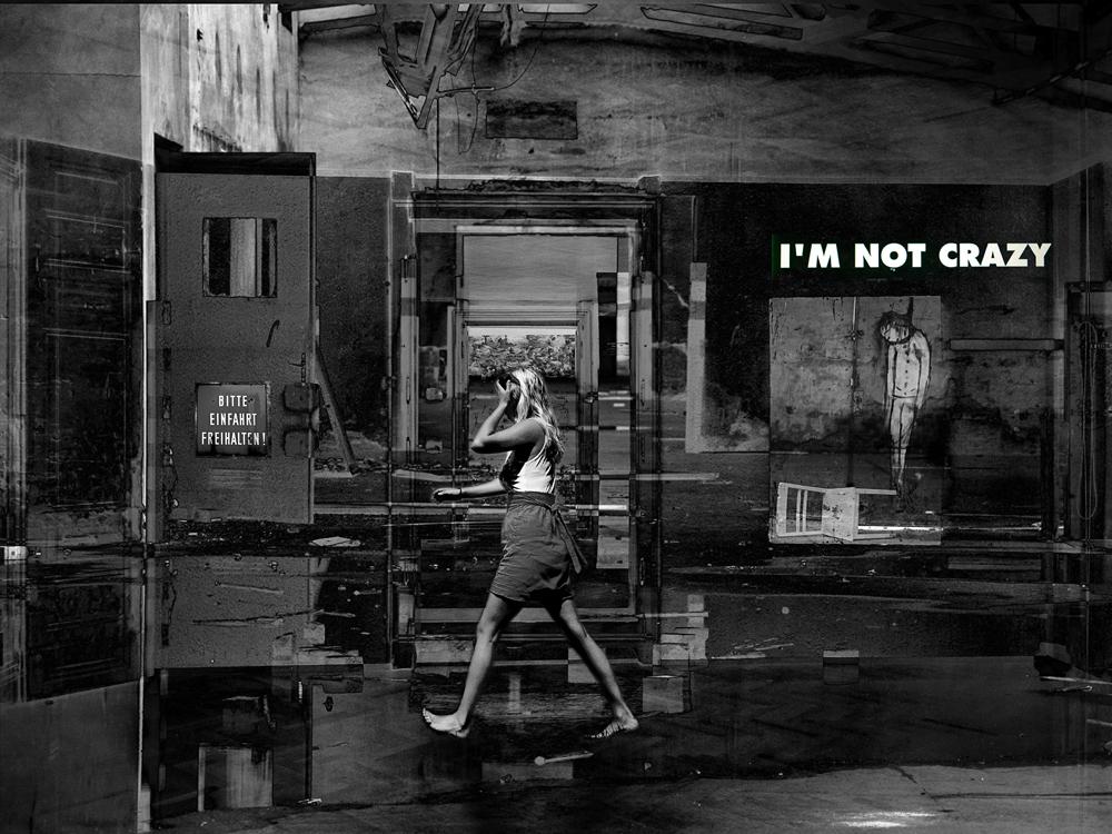 i'm not crazy !
