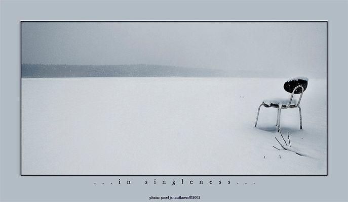 ...in singleness...