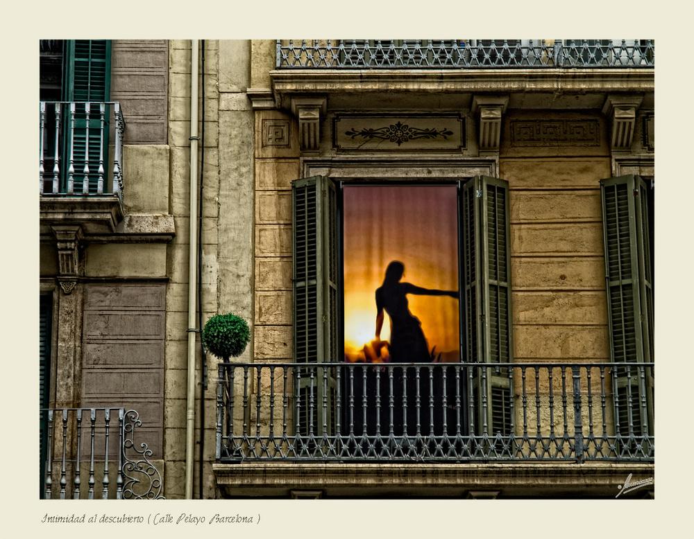 Intimidad al descubierto ( Calle Pelayo Barcelona )