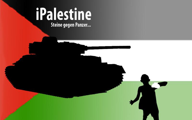 IPalestine - Steine gegen Panzer