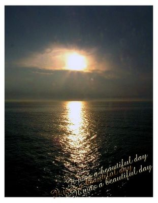 it was a beautiful day.....