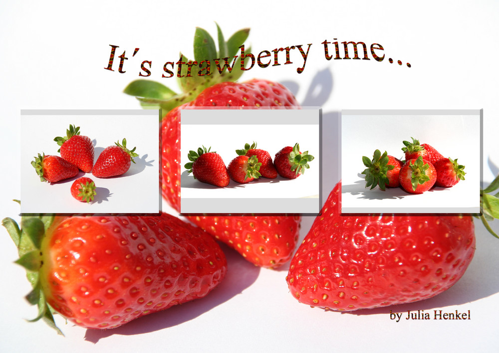 *** its strawberry time ***