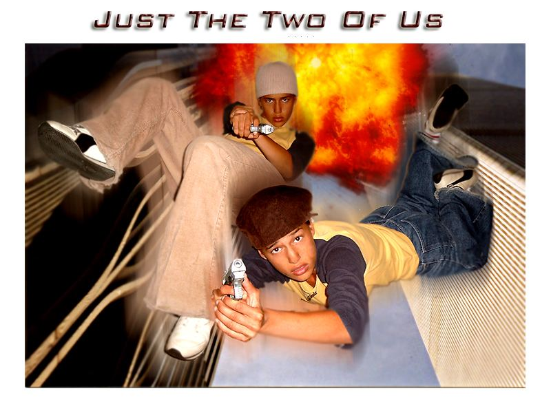[just the two of us]