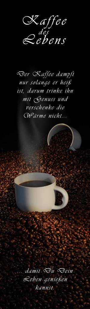 Kaffee des Lebens