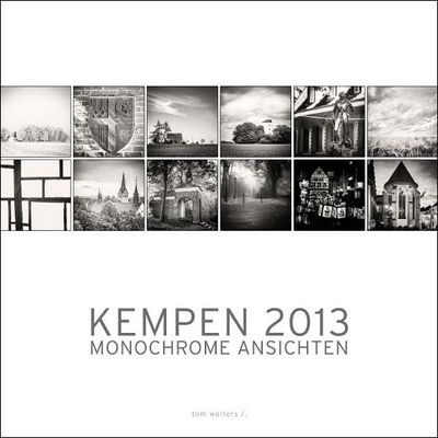 "Kalender ""Kempen 2013 "" tom wolters /."