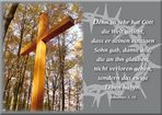 Karfreitag....Johannes 3,16