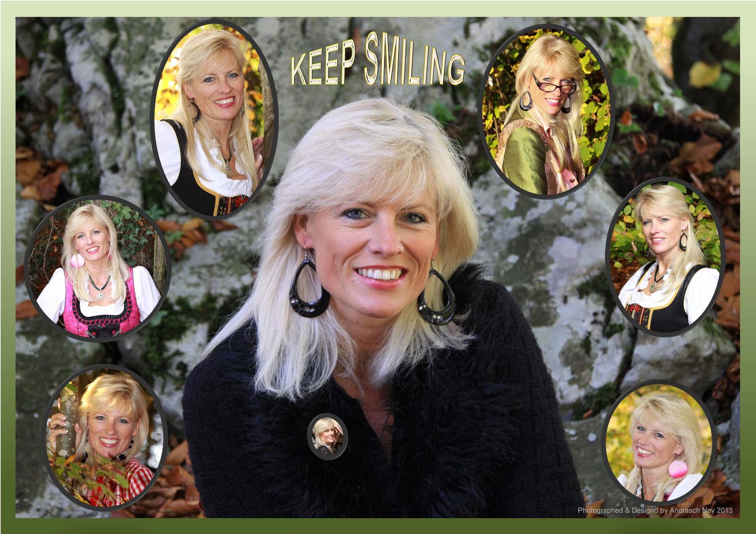 Keep smiling ...