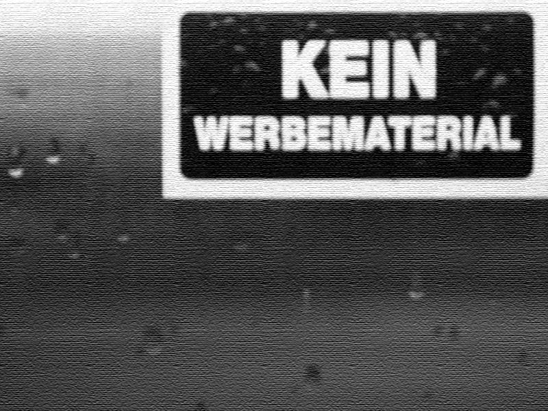 KEIN WERBEMATERIAL