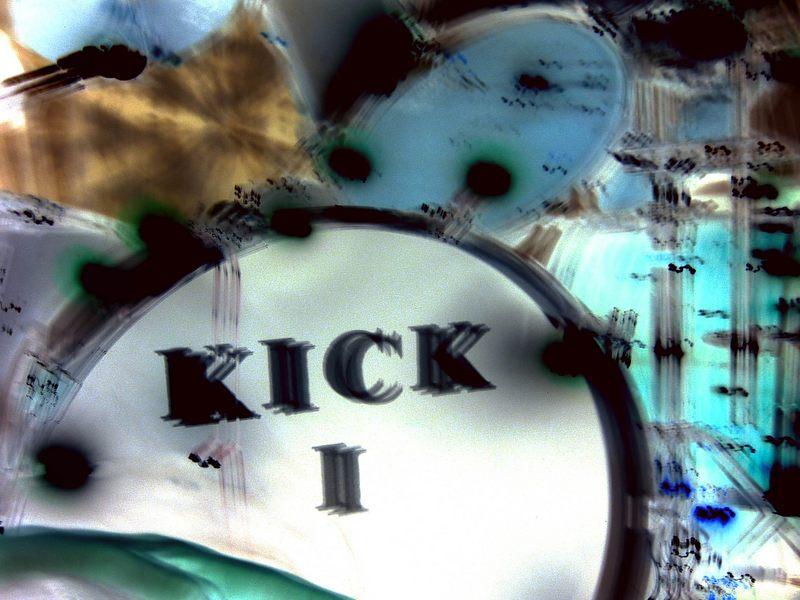 KICK I