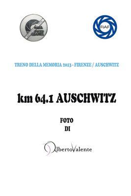 Km 64.1 AUSCHWITZ - 1