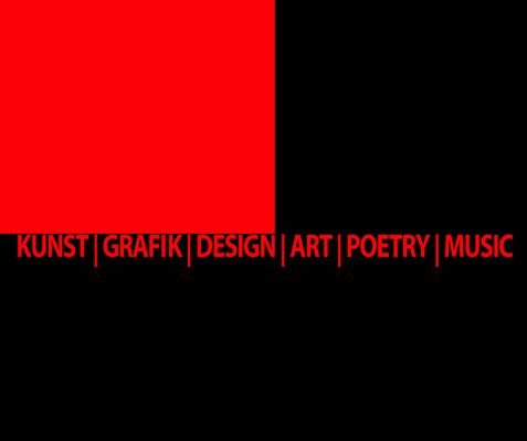 Kunst | Grafik | Design | Art | Poetry | Music