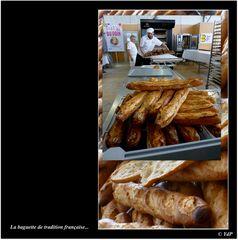 La baguette de tradition française...