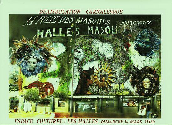La folie des masques aux halles d'Avignon