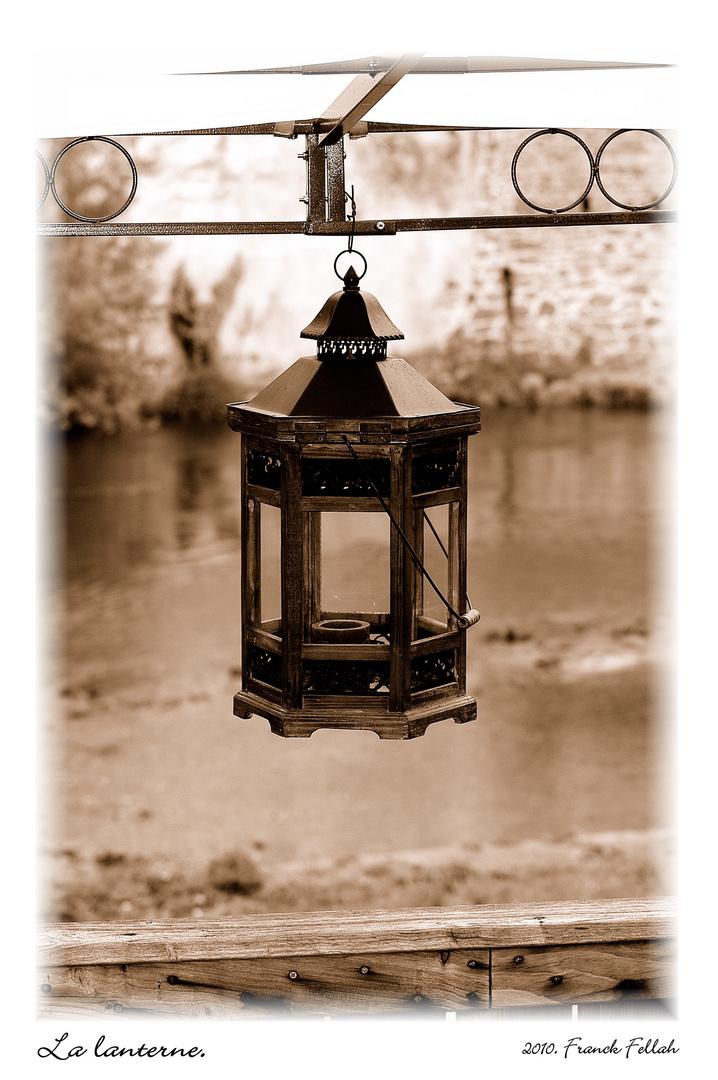 La lanterne.
