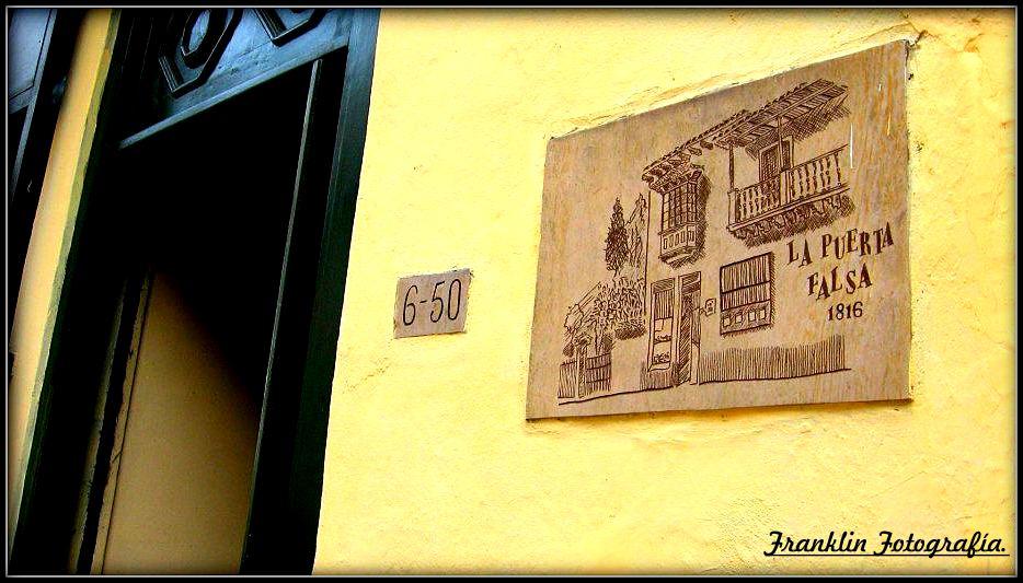 La puerta falsa - Bogotá Colombia.