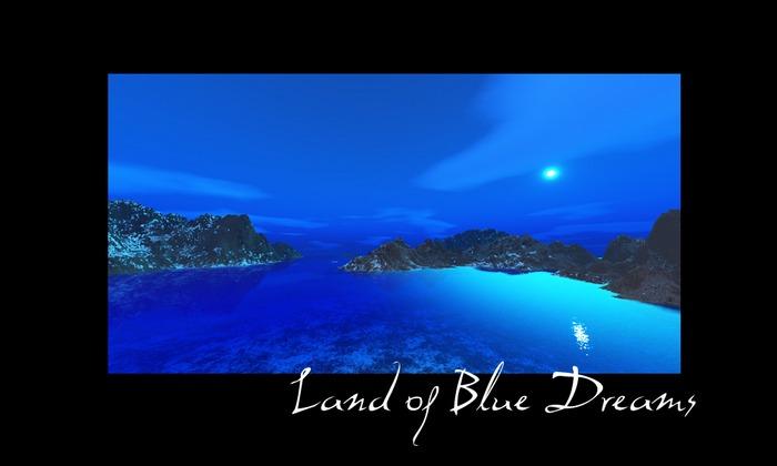 Land of blue Dreams