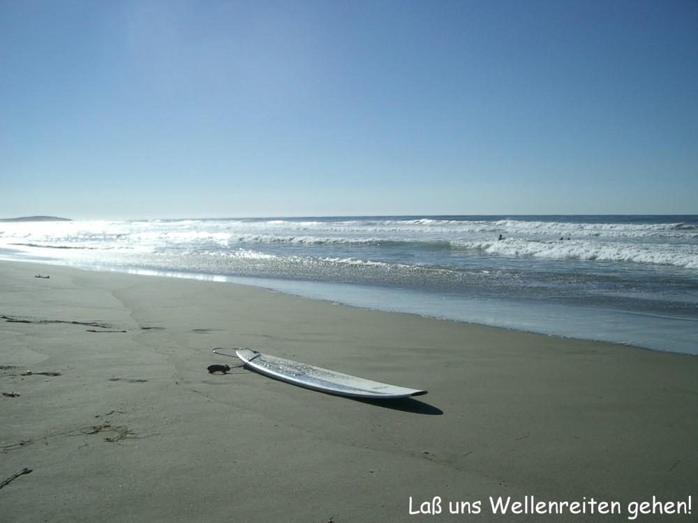 Laß uns Wellenreiten gehn!